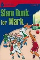 Cengage Learning Services Foundation Reading Library 3 Slam Dunk for Mark (Waring, R. - Jamall, M.) cena od 0,00 €