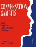 Cengage Learning Services Conversation Gambits (Keller, E. - Warner, S. T.) cena od 0,00 €