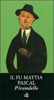 Giunti Editore Il Fu Matia Pascal (Pirandello, L.) cena od 0,00 €