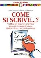 Giunti Editore Come Si Scrive? (Zannette, V. - Peccianti, M. C.) cena od 0,00 €