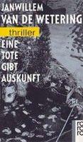 Rowohlt Verlag Eine Tote Gibt Auskunft (Wetering, J.) cena od 0,00 €