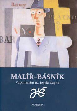 Academia - nakladatelství Malíř - básník (Pavla Pečinková) cena od 0,00 €