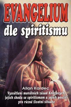 AB - KONZULT,spol.s.r.o. Evangelium dle spiritismu (Allan Kardec) cena od 0,00 €