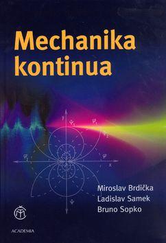 Academia - nakladatelství Mechanika kontinua (Miroslav Brdička) cena od 0,00 €