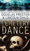 Cemetery Dance: Agent Pendergast Novel (Preston, D. - Child, L.) cena od 0,00 €
