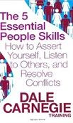 5 Essential People Skills: How to Assert Yourself (Carnegie, D.) cena od 0,00 €