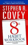 8th Habit Personal Workbook: Strategies to ... (Covey, S. R.) cena od 0,00 €