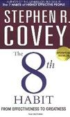 8th Habit: From Effectiveness to Greatness (Covey, S. R.) cena od 0,00 €
