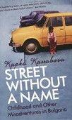 A Street without a Name (Kassabova, K.) cena od 0,00 €