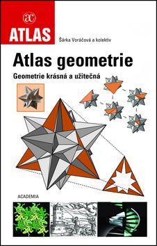 Academia - nakladatelství Atlas geometrie (Šárka Voráčová) cena od 0,00 €