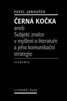 Academia - nakladatelství Černá kočka (Pavel Janoušek) cena od 17,58 €