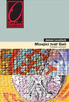 Academia - nakladatelství Mizející tvář Gaii (James Lovelock) cena od 0,00 €