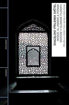 Academia - nakladatelství Ghazálího výklenek světel (Abú Hámid al - Ghazálí) cena od 0,00 €