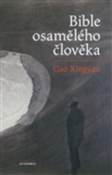 Academia - nakladatelství Bible osamělého člověka (Gao Xingjian) cena od 0,00 €