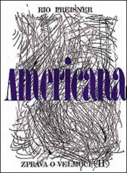 ATLANTIS NAKLADATELSTVÍ Americana II. (Rio Preisner) cena od 0,00 €