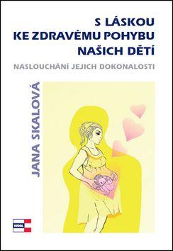 Ing. Vladimír Krigl - nakladatelství Age S láskou ke zdravému pohybu našich dětí (Jana Skálová)