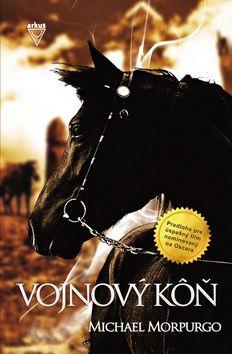 JUDr. Jela Mlčochová - ARKUS Vojnový kôň (Michael Morpurgo) cena od 6,87 €