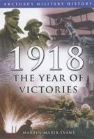 1918: The Year of Victories (Evans, M. M.) cena od 0,00 €