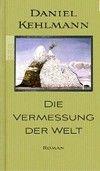 Rowohlt Verlag Die Vermessung Der Welt (Kehlmann, D.) cena od 0,00 €