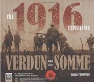 1916 Experience: Verdun and the Somme (Thompson, J.) cena od 0,00 €