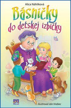Vydavateľstvo Príroda, s.r.o. Básničky do detskej izbičky (Alica Náhliková; Ján Vrabec)