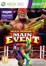 505 GameStreet Hulk Hogans Main Event pro XBOX 360 cena od 0,00 €