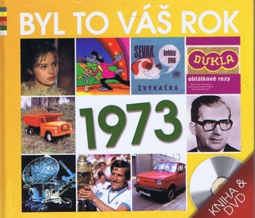 Byl to váš rok 1973
