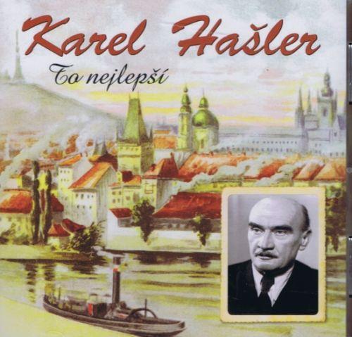 Karel Hašler - To nejlepší