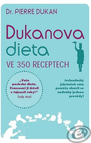 NOXI Dukanova dieta ve 350 receptech cena od 12,08 €