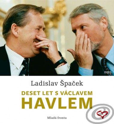 Mladá fronta Deset let s Václavem Havlem cena od 12,08 €