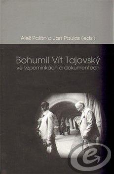 Cesta Bohumil Vít Tajovský ve vzpomínkách a dokumentech cena od 0,00 €