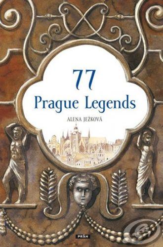 77 Prague Legends / 77 pražských legend (anglicky) cena od 0,00 €