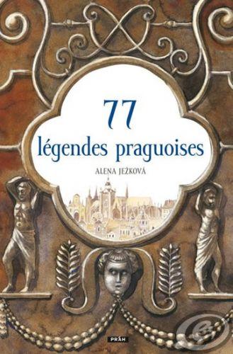 77 légendes praguoises / 77 pražských legend (francouzsky) cena od 14,51 €