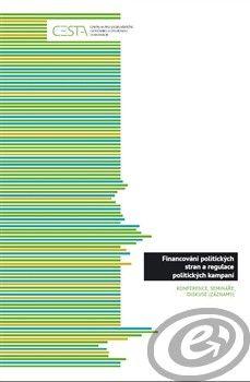 Cesta Financování politických stran a regulace politických kampaní cena od 0,00 €