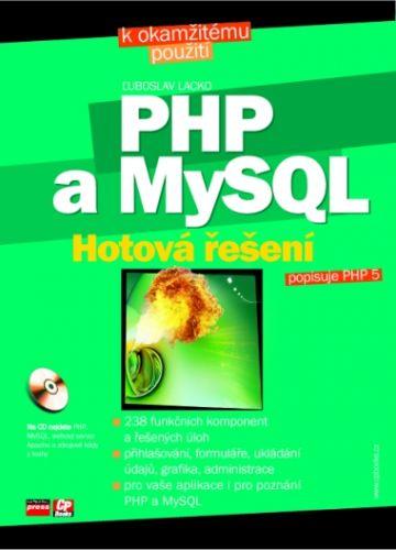 ‡uboslav Lacko PHP a MySQL Hotová řešení + CD cena od 0,00 €