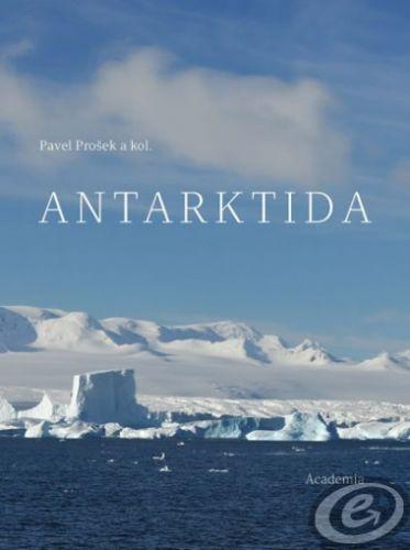 Academia Antarktida - Pavel Prošek a kol. cena od 24,05 €