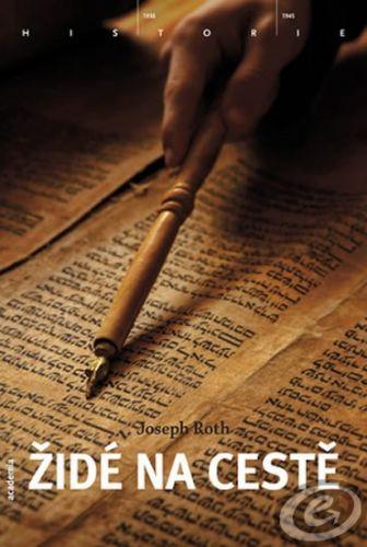 Academia Židé na cestě - Joseph Roth cena od 10,11 €