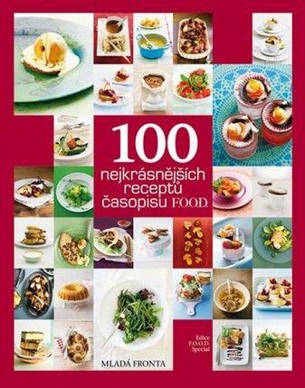 100 nejkrásnějších receptů časopisu F.O.O.D. cena od 14,51 €