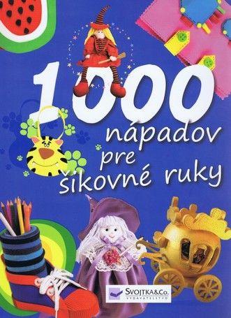 1000 nápadov pre šikovné ruky cena od 0,00 €