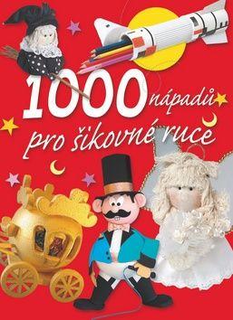 1000 nápadů pro šikovné ruce cena od 0,00 €