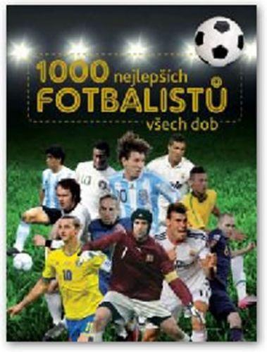 1000 nejlepších fotbalistu všech dob cena od 0,00 €