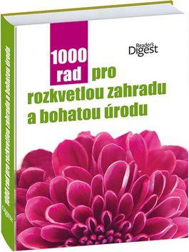 1000 rad pro rozkvetlou zahradu a bohatou úrodu cena od 0,00 €