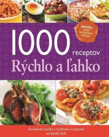 1000 receptov rýchlo a ľahko cena od 0,00 €