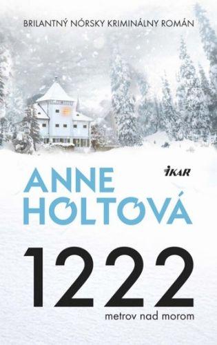 1222 metrov nad morom (Anne Holtová) cena od 0,00 €