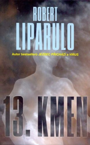 13. kmen (Robert Liparulo) cena od 16,13 €