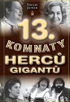 13. komnaty herců gigantů (Václav Junek) cena od 0,00 €