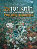 2 x 101 knih pro děti a mládež (Pavel Mandys) cena od 14,18 €