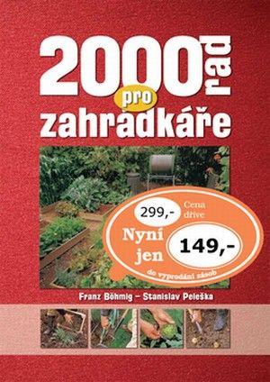 2000 rad pro zahrádkáře OTTOVO (Franz Böhmig; Stanislav Peleška) cena od 0,00 €