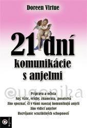 21 dní komunikácie s anjelmi (Virtue Doreen, PhD.) cena od 0,00 €