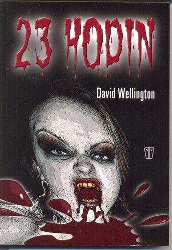 23 hodin (David Wellington) cena od 1,68 €